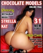 Strella Kat, Chocolate Models April 2017 Issue