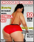 Strella Kat, Chocolate Models March 2017 Issue