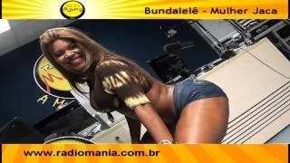 Rádio Mania - Mulher Jaca no Bundalelê (PARTE 01)