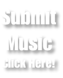 Submit Music Click Here!